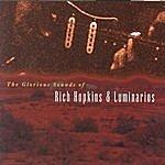 Rich Hopkins & Luminarios The Glorious Sounds Of Rich Hopkins & Luminarios