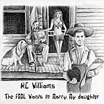 K.C. Williams The Fool Wants To Marry My Daughter - Single