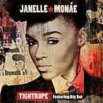 Janelle Monáe Tightrope (2-Track Single)