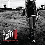 Korn Korn III: Remember Who You Are (Special Edition)