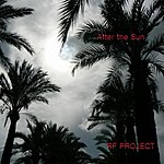 RF Project After The Sun (2-Track Single)