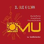 Mu Il Qui E L'ora (Feat. Guido Bombardieri)