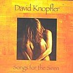 David Knopfler Songs For The Siren