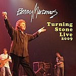 Benny Mardones Turning Stone 2009
