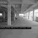 Gray Remember EP