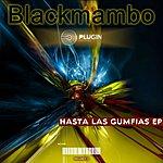 Black Mambo Hastla Gumfias (3-Track Maxi-Single)