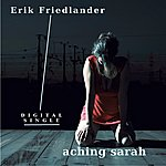 Erik Friedlander Aching Sarah (Single)