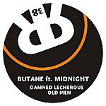 Butane Damned Lecherous Old Men (Feat. Midnight)