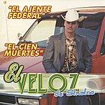El Veloz De Sinaloa El Ajente Federal