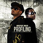 Haze Profiling (Single)(Feat. Max B)