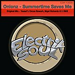 Onionz Summertime Saves Me (3-Track Maxi-Single)