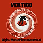 Bernard Herrmann Vertigo: Original Motion Picture Soundtrack