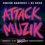 Junior Sanchez Attack Muzik (Single)