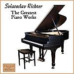 Sviatoslav Richter Greatest Piano Works