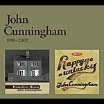 John Cunningham John Cunningham 1998-2002 Homeless House/ Happy-Go-Unlucky