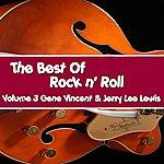 Gene Vincent The Best Of Rock & Roll, Vol. 3, Gene Vincent & Jerry Lee Lewis