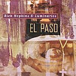 Rich Hopkins & Luminarios El Paso