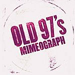 Old 97's Mimeograph - EP
