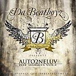 """Da BeatBoyz """"auto2neluv"""" The Singles - Vol.1"""