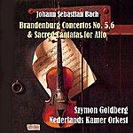Szymon Goldberg Bach: Brandenburg Concertos No. 5,6 & Sacred Cantatas For Alto