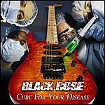 Black Rose Cure For Your Disease