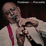 Giora Feidman Feidman Plays Piazzolla