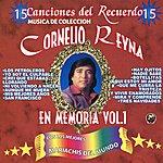 Cornelio Reyna En Memoria, Vol. 1