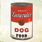 Mondo Generator Dog Food EP