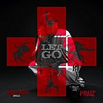 Praiz Let Go (4-Track Maxi-Single)