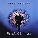 Mark Kramer Trio First Chapter