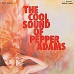 Pepper Adams The Cool Sound Of Pepper Adams