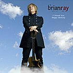 Brian Ray I Found You / Happy Ending