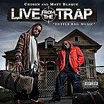 Matt Blaque Live From The Trap 'duffle Bag Music'