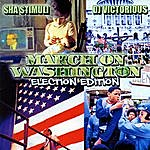 Sha Stimuli March On Washington (Election Edition)