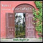 Nubii Walk Right In - Single