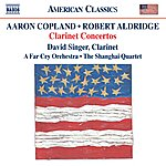 David Singer The American Concerto: Music By Copland And Aldridge