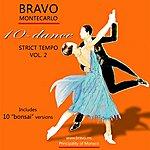 Varios Bravo 10 - Dance Strict Tempo Vol.2