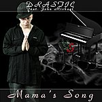 Drastic Mama's Song (Feat. John Michael) (Single)