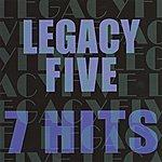 Legacy Five 7 Hits