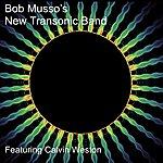 Calvin Weston Bob Musso's New Transonic Band 12/19/07