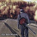 Shawn Mafia Dust Bowl Anarchy