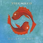 Shed Goldfish Love