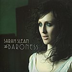 Sarah Slean The Baroness