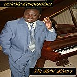Robi Rivers Melodic Compositions By Robi Rivers