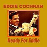Eddie Cochran Ready For Eddie