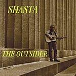 Shasta The Outsider