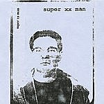 Super XX Man Volume I