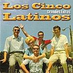 Los Cinco Latinos Grandes Éxitos