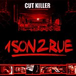 DJ Cut Killer 1 Son 2 Rue (L'album)