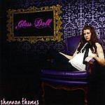 Shannon Thomas Glass Doll